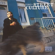 Street Culture CD by Paul Tobey